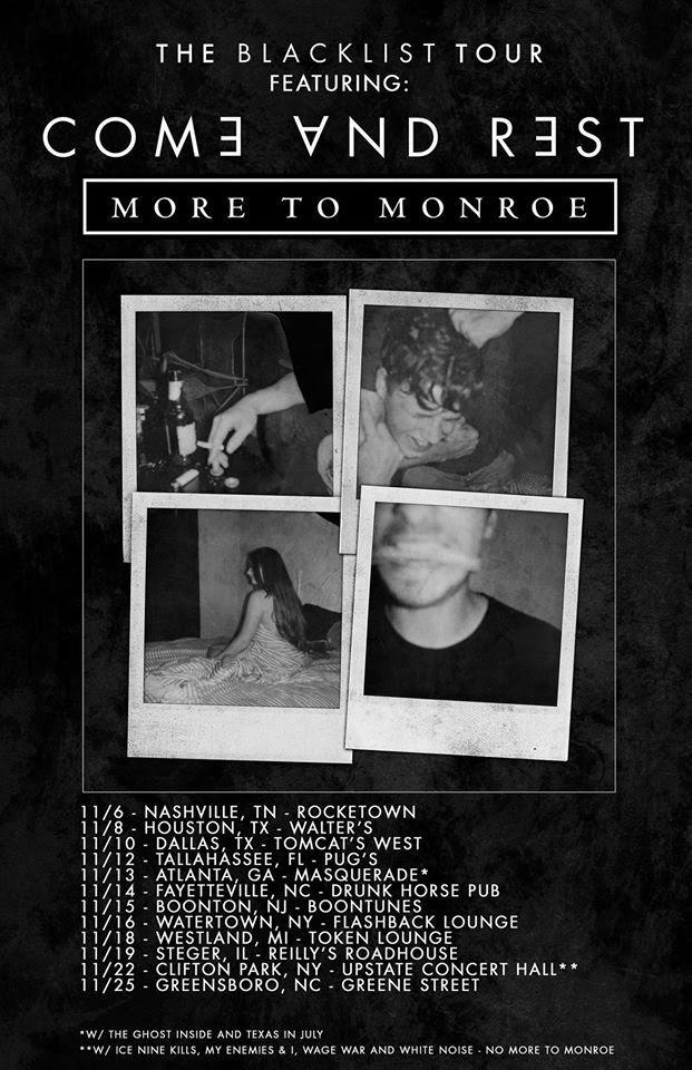 Come and Rest Blacklist Tour